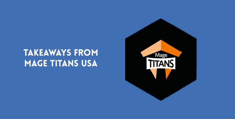 Takeaways from Mage Titans Austin